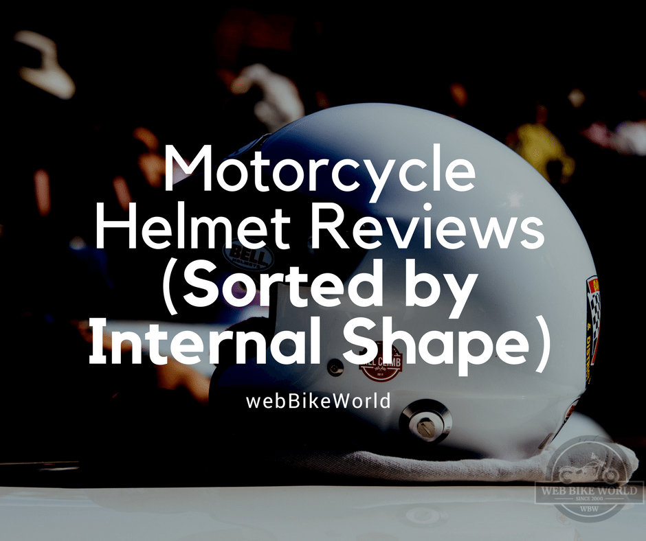 Motorcycle Helmets - Sorted by Internal Shape