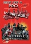 Ride Like a Pro for the Ladies