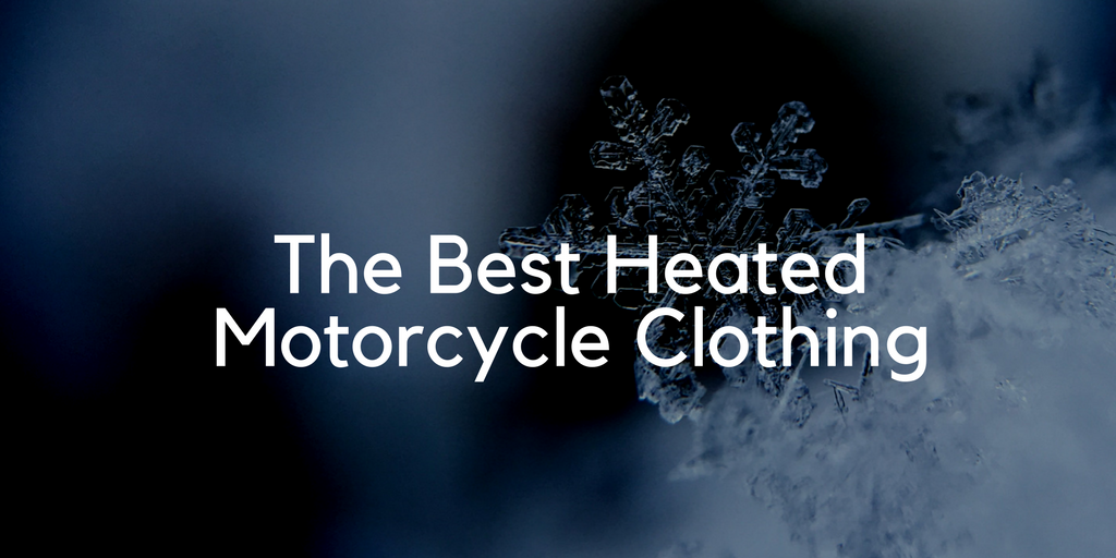 Heated Motorcycle Clothing