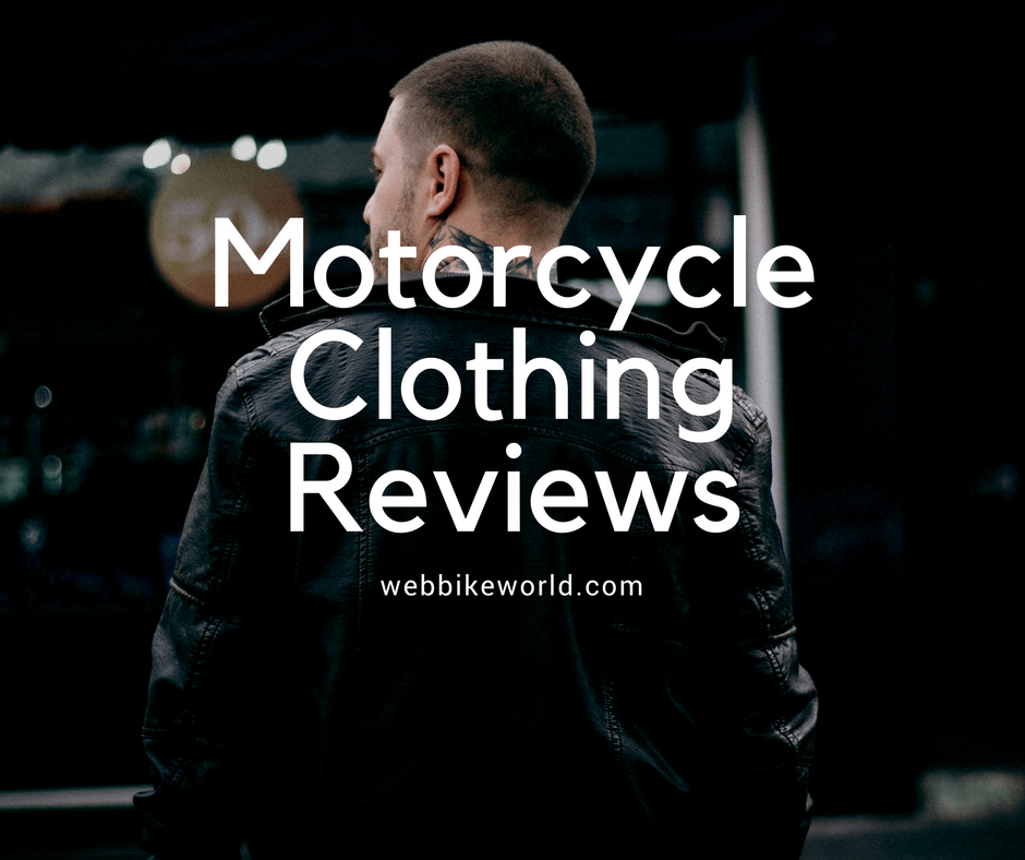 Motorcycle Clothing Reviews