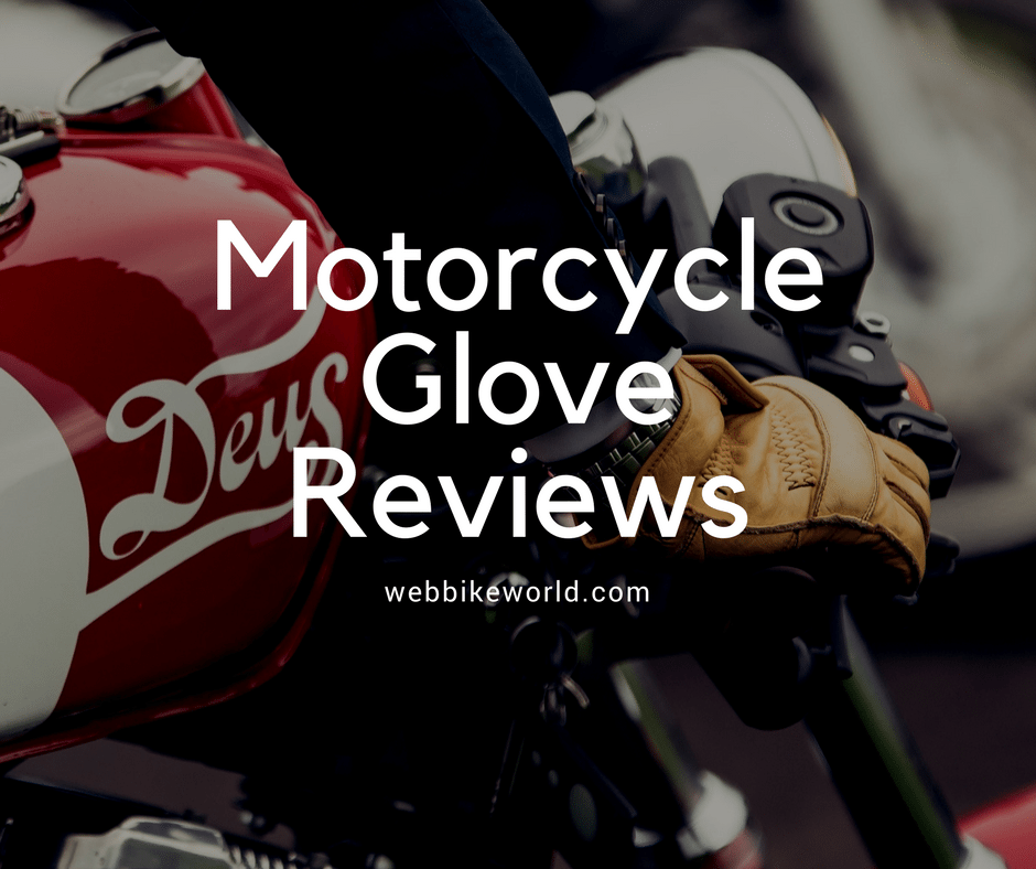 Motorcycle Glove Reviews