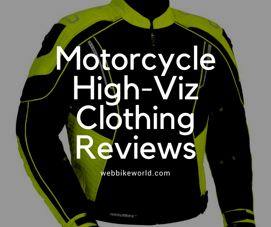 Motorcycle High-Viz Clothing Reviews