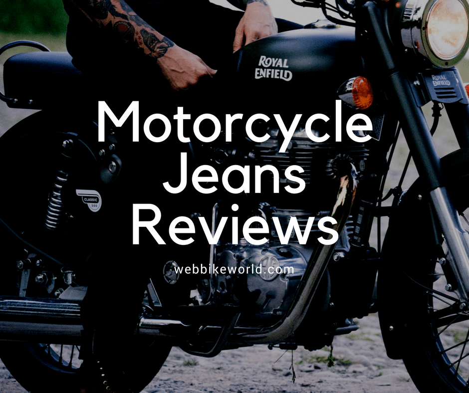 Motorcycle Jeans Reviews