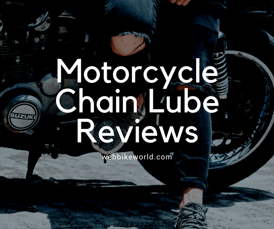 Chain Lube Reviews