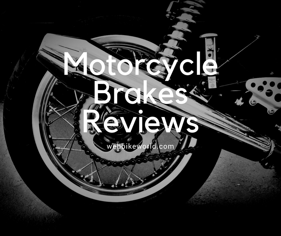 Motorcycle Brakes Reviews