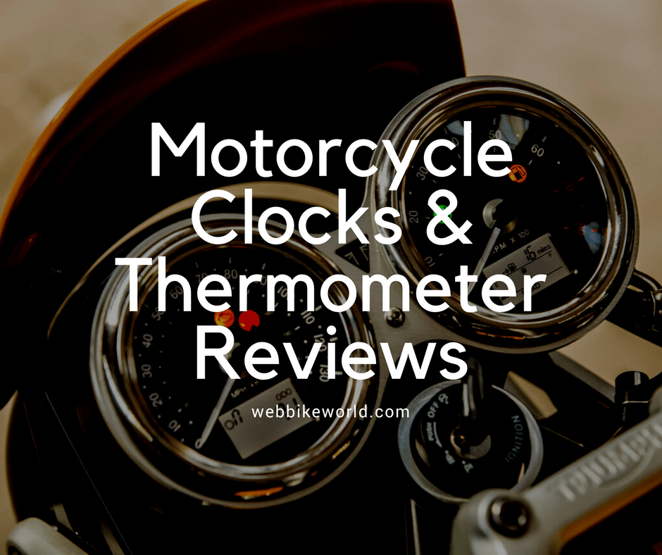 Motorcycle Clocks & Thermometer Reviews