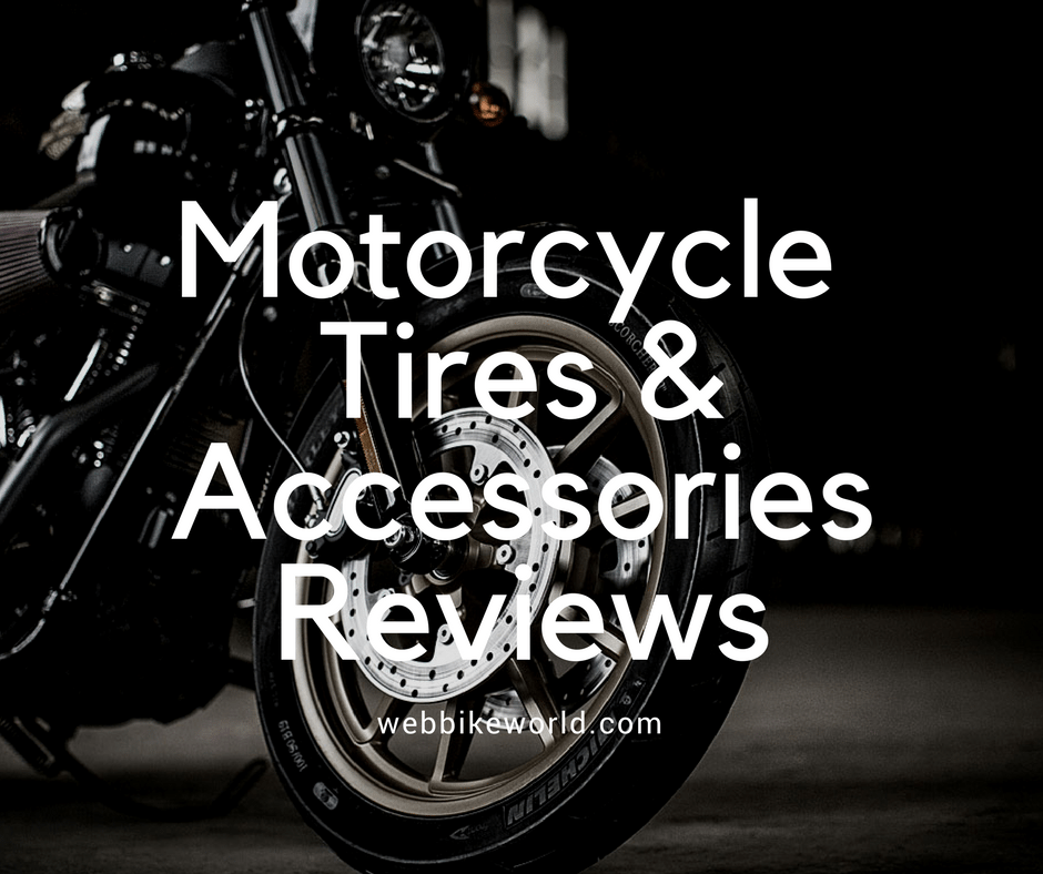 Motorcycle Tire and Accessory Reviews