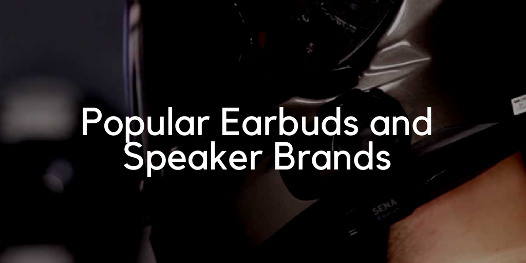 Earbuds and Speaker Brands