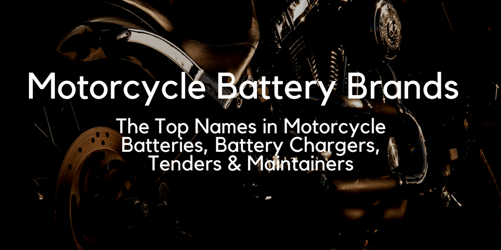 Motorcycle Battery & Charger Brands