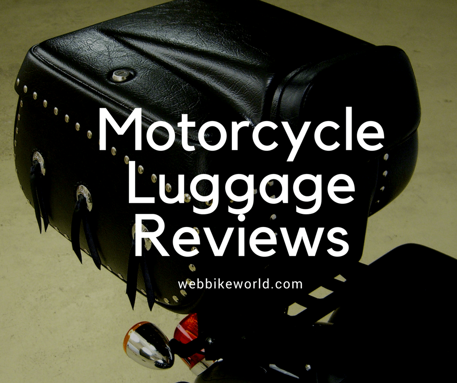 Motorcycle Luggage Reviews