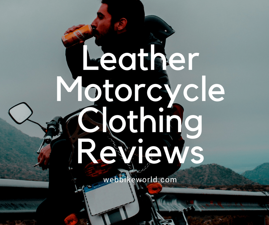 Leather Motorcycle Clothing Reviews