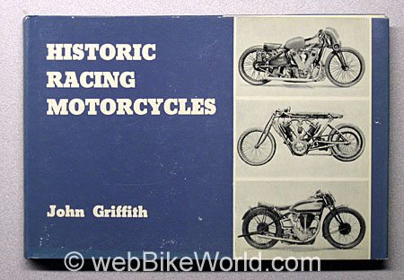 Historic Racing Motorcycles by John Griffith