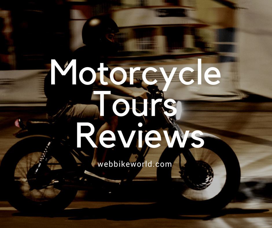 Motorcycle Tours Reviews