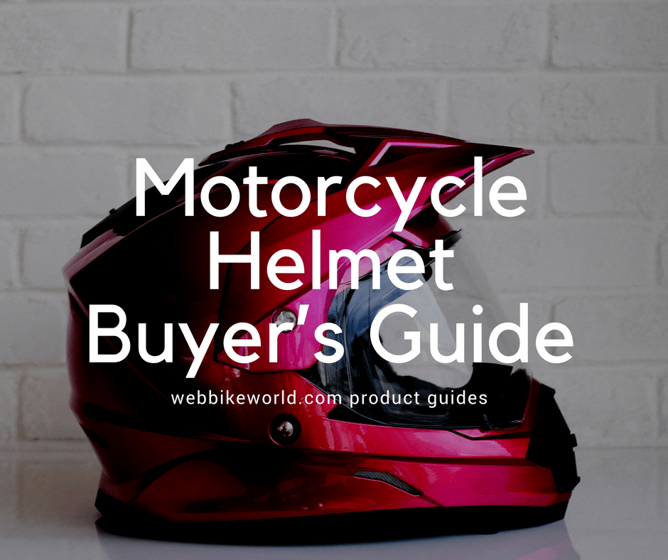 Motorcycle Helmet Buyer's Guide | Updated for 2018