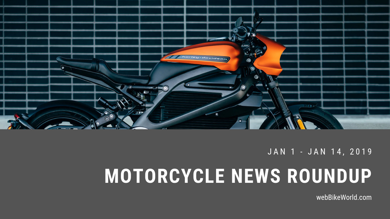 Motorcycle News Roundup - Week of Jan 14, 2019