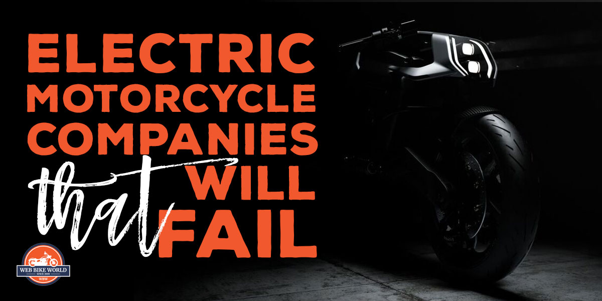 Electric Motorcycle Companies That Will Fail