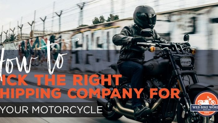how to pick the right shipping company for your motorcycle