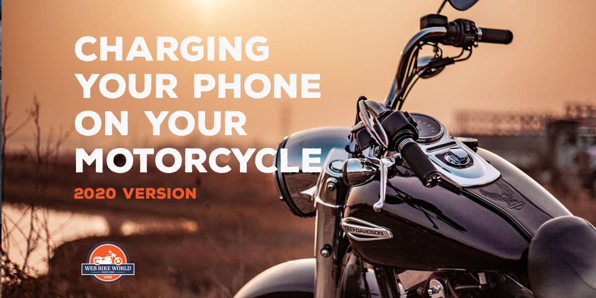 Charging Your Phone On Your Motorcycle