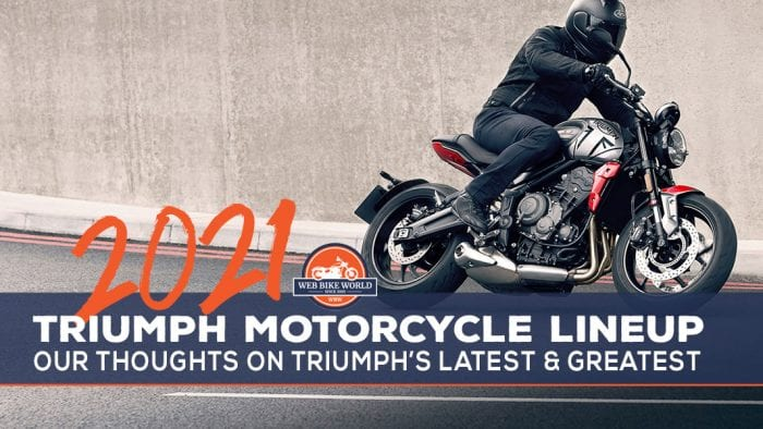 2021 Triumph Motorcycles Lineup